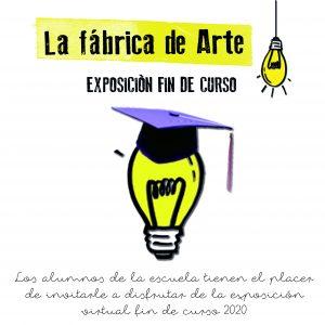 Exposición virtual de la Fábrica de Arte